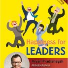 CD Audiobook Happiness for Leaders oleh Arvan Pradiansyah - Motivator Leadership Indonesia