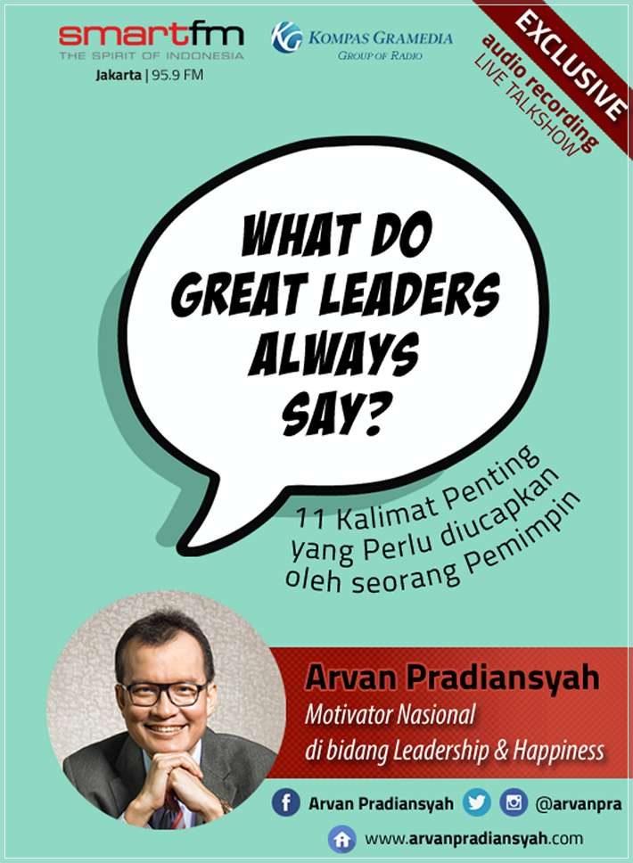 CD Audiobook Motivasi Sukses KerjaWhat Do Great Leaders Always Say oleh Arvan Pradiansyah - Motivator Leadership Indonesia Pilihan